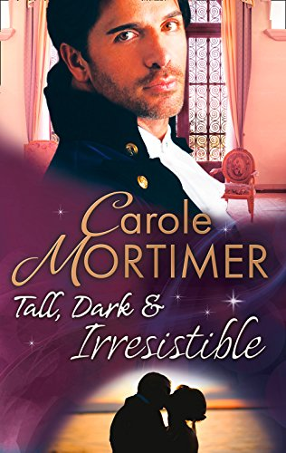 Tall, Dark & Irresistible: The Rogue's Disgraced Lady (The Notorious St Claires, Book 3) / Lady Arabella's Scandalous Marriage (The Notorious St Claires, ... & Boon M&B) (The Notorious St. Claires)