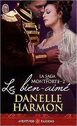 La saga des Montforte, Tome 2 : Le Bien-Aimé