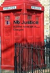 No Justice a crime novel set in Glasgow