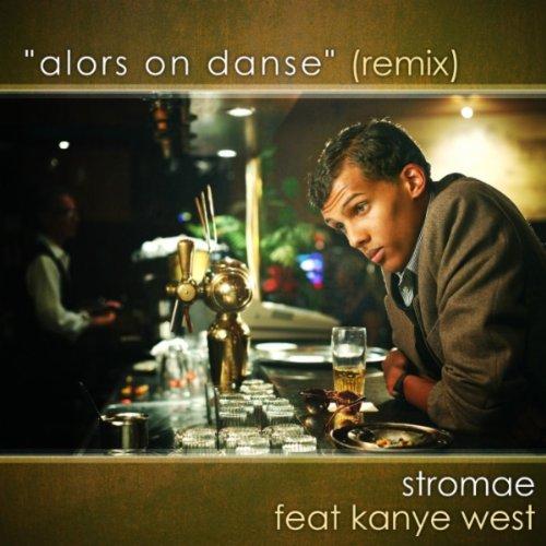 Alors On Danse [feat. Kanye West]
