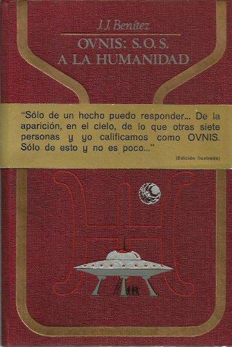 Ovnis: S.O.S. A La Humanidad