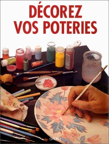 Décorez vos poteries par Pilar Navarro