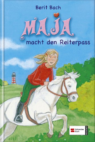Maja, Band 2: Maja macht den Reiterpass