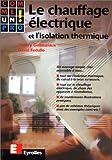 Chauffage électrique et isolation thermique