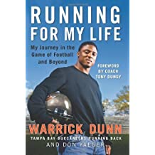 Running for My Life: My Journey in the Game of Football and Beyond by Warrick Dunn (2008-11-04)