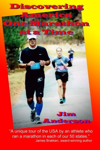 Discovering America One Marathon at a Time by Jim Anderson (2015-09-01) par Jim Anderson