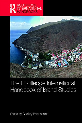 The Routledge International Handbook of Island Studies: A World of Islands (English Edition)