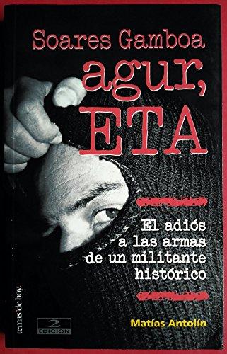 Agur, ETA: El adiós a las armas de un militante histórico por Matías Antolín