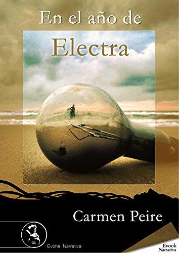 En el año de Electra por Carmen Peire