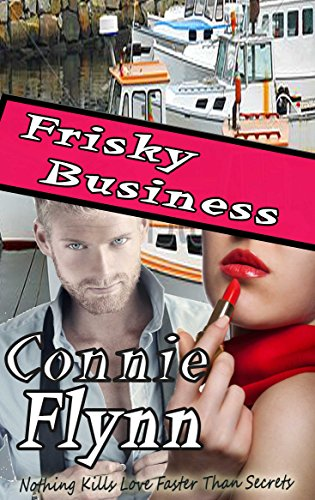 Frisky Business (The Secrets Collection Book 2) (English Edition) Frisky Business