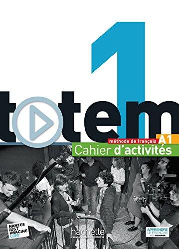 Totem. Cahier d'activites. Per le Scuole superiori. Con CD Audio. Con espansione online: 1
