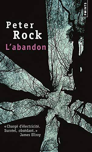 L'Abandon par Peter Rock