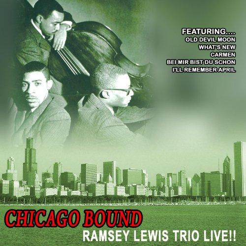Chicago Bound - Ramsey Lewis T...