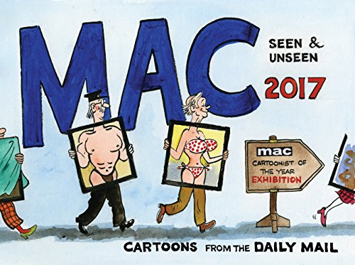 Price comparison product image Mac Seen and Unseen 2017: Cartoons from the Daily Mail