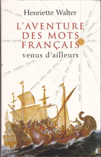 """<a href=""""/node/188395"""">L'aventure des mots français venus d'ailleurs.</a>"""
