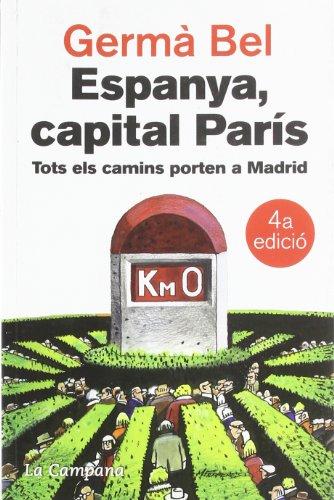 Espanya, capital París por Germà Bel