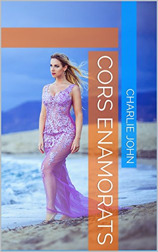 cors enamorats (Catalan Edition) por Charlie John