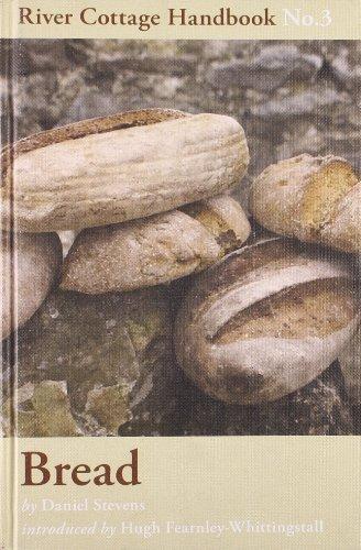 The River Cottage Bread Handbook Vol 3: River Cottage Handbook No 3