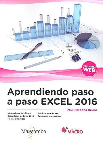 Aprendiendo paso a paso Excel 2016 por Poul Paredes Bruno