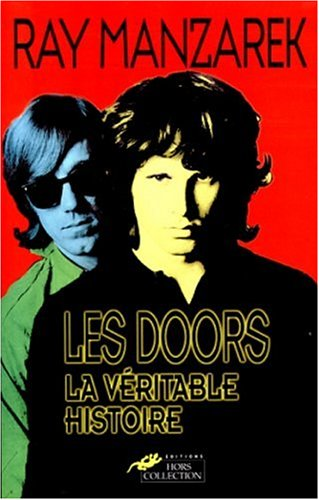 Les Doors. La véritable histoire par Ray Manzarek