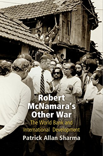 robert-mcnamaras-other-war-the-world-bank-and-international-development