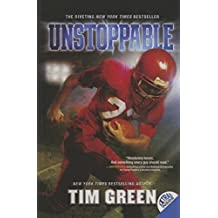 Unstoppable by Tim Green (2013-09-17)