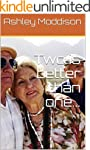 Two is better than one... (English Ed...