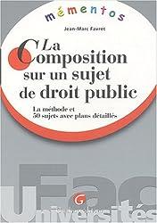 Mémento : La composition sur un sujet de droit public