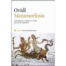 Metamorfosis (CLÀSSICS GRÈCIA I RO)