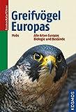 Greifvögel Europas: Biologie, Bestandsverhältnisse, Bestandsgefährdung - Theodor Mebs