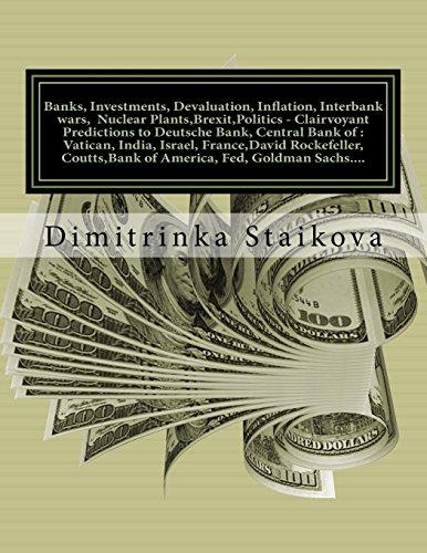 banks-investments-devaluation-inflation-interbank-wars-nuclear-plantsbrexitpolitics-clairvoyant-pred