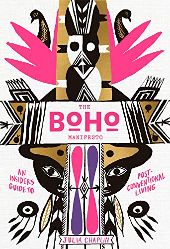 The Boho Manifesto: An Insider's Guide to Postconventional Living (English Edition)