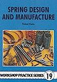 Spring Design and Manufacture (Workshop Practice)
