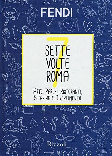 sette-volte-roma-arte-parchi-ristoranti-shopping-e-divertimento-1