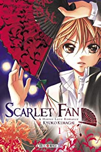 Scarlet Fan – A Horror Love Romance Edition simple Tome 1