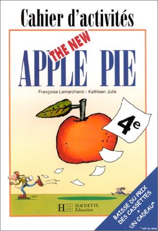 The New Apple Pie : 4e, cahier d'activités