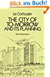 The City of Tomorrow and Its Planning...
