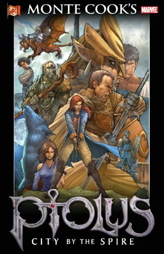 Monte Cook's Ptolus: City By The Spire TPB (v. 1)