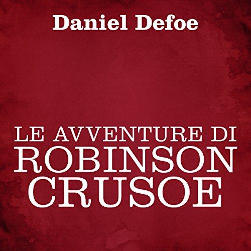 Le avventure di Robinson Crusoe  Audiolibri