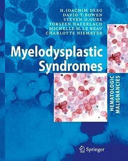 Myelodysplastic  Syndromes (hematologic Malignancies) por H. Joachim Deeg epub