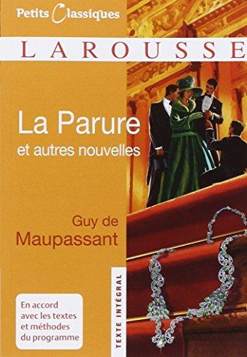 La Parure et autres nouvelles par Guy de Maupassant