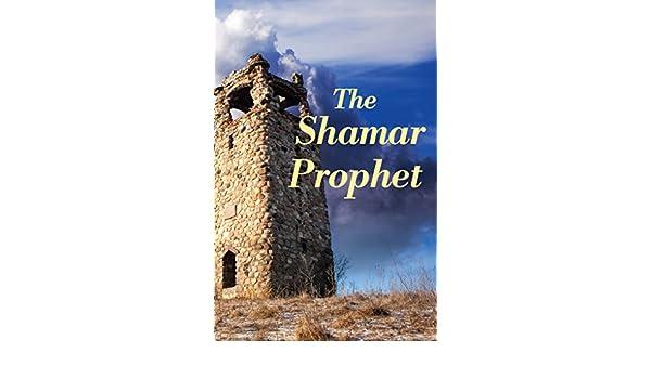 The shamar prophet ebook john eckhardt amazon kindle store fandeluxe Choice Image