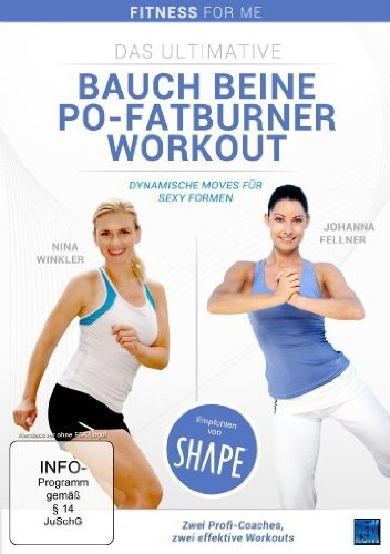 Fitness For Me: Das ultimative Bauch Beine Po-Fatburner Workout – Dynamische Moves für sexy Formen