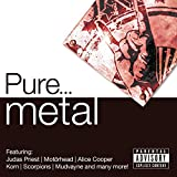 Pure... Metal [Explicit]