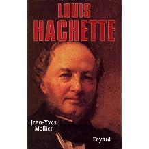 Louis Hachette (Biographies Historiques)