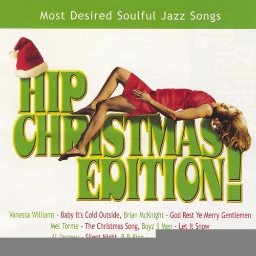 Hip Christmas Edition by Various Artists