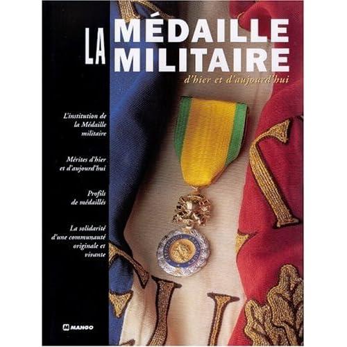 La Médaille militaire d'hier et d'aujourd'hui