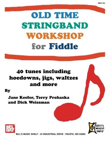 Old Time Stringband Workshop for Fiddle by Jane Keefer (2011-05-10)