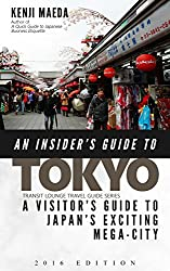 An Insider's Guide to Tokyo - A traveller's guide to Japan's futuristic capital