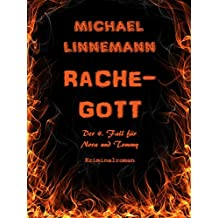 Rachegott: Kriminalroman